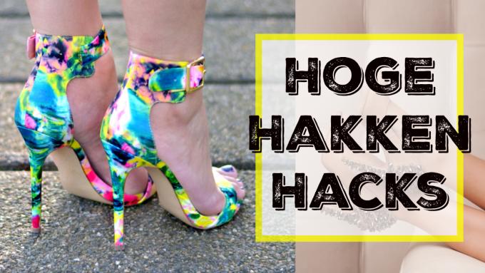 9 x Hoge Hakken Hacks